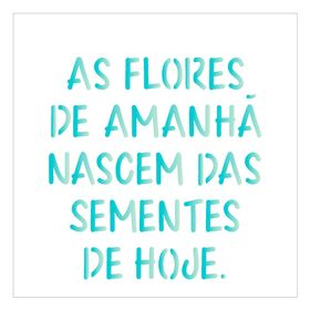 14x14-Simples-Frase-As-Flores-OPA2213