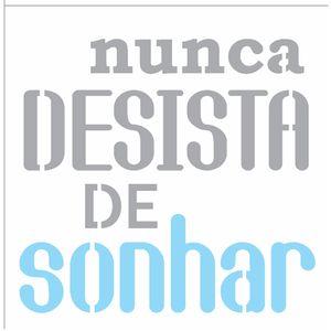 14x14-Simples---Frase-Nunca-Desista-de-Sonhar---OPA2687