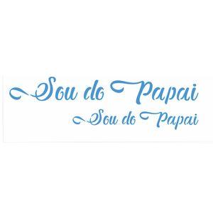 10x30-Simples---Frase-Sou-da-Papai---OPA2898