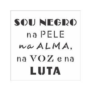 10x10-Simples---Frase-Sou-Negro---OPA2907